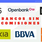 🥇 18 Bancos sin comisiones y sus cuentas online sin comisiones【Noviembre 2020】✅