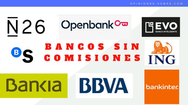 🥇 11 Bancos sin comisiones y sus cuentas online sin comisiones【Junio 2020】✅