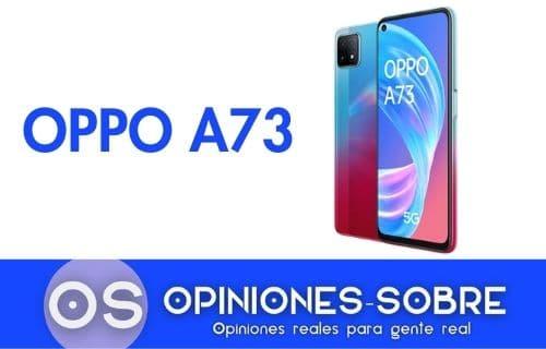 Oppo A73 opiniones