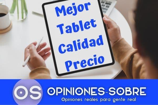 la mejor tablet calidad precio