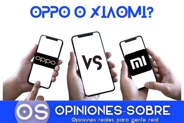 OPPO o Xiaomi, que marca elegir y sus mejores teléfonos para 20215 (5)